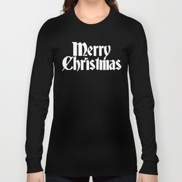 Merry Christmas (White Text) Long Sleeve T-shirt