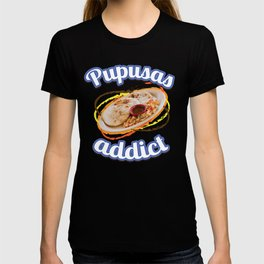 Got Pupusas Gift for Salvadorian Food Lovers, El Salvador Latino Street Food Snack T-shirt