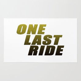 ONE LAST RIDE Rug