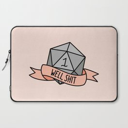 Well, Shit D20 Laptop Sleeve
