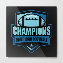 Champions American Football Metal Print