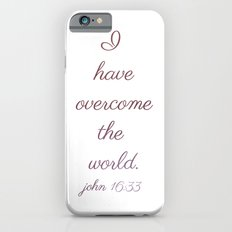 I Have Overcome the World iPhone 6s Slim Case