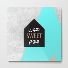 Hon Sweet Home Metal Print