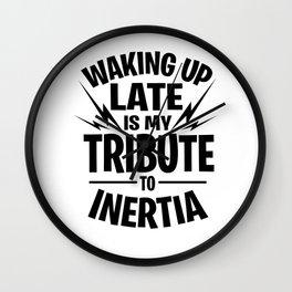 Inertia Faul Procrastinate Sleeping Tired gift Wall Clock