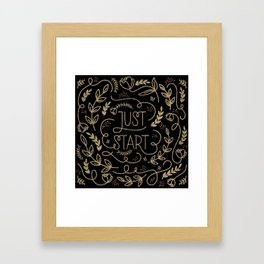 Just start...A new beginning - Black & Gold Framed Art Print