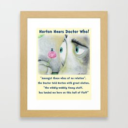 Horton Hears a Doctor Who Framed Art Print