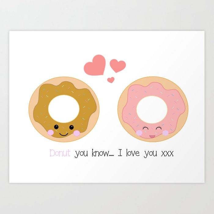Kawaii donut cute donut love donut illustration fun with pun art print