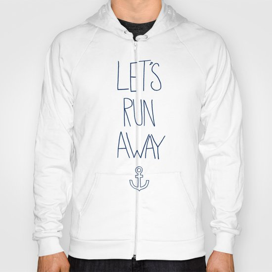 Let's Run Away: Sandy Beach, Hawaii Hoody