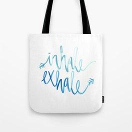 Inhale. Exhale. Tote Bag
