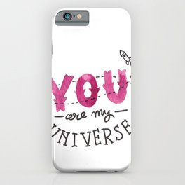 You Are My Universe Valentines Day iPhone Case