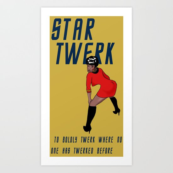STAR TWERK Art Print