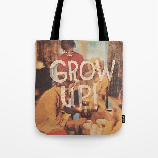 GROW UP! Tote Bag