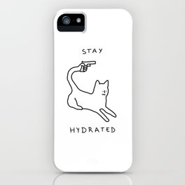 Stay hydrated... please iPhone Case