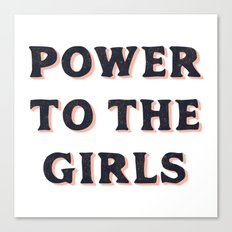 Power To The Girls Canvas Print