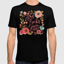 Pretty Swe*ry: Zero Fs given T-shirt