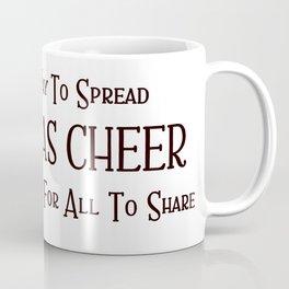 Christmas Cheer Sharing Wine Coffee Mug