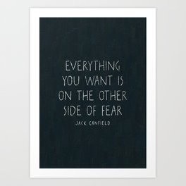 I. The other side of fear. Art Print