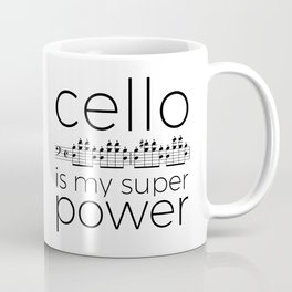 Cello is my super power (white) Coffee Mug