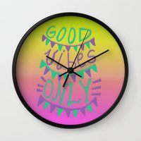 good vibes only Wall Clocks featuring Good Vibes Only  by Vasare Nar