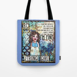 Be Strong Girl Tote Bag