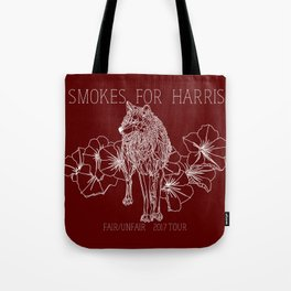smokes for harris Tote Bag