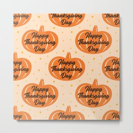 Thanksgiving Neck Gator Happy Thanksgiving Day Metal Print
