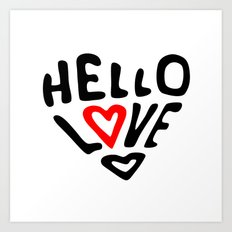 Hello Love Art Print