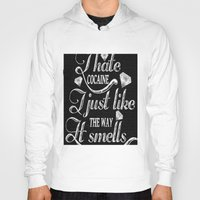 cocaine Hoodies featuring I hate cocaine!... by John D'Amelio