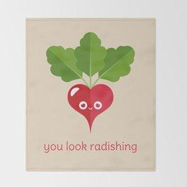 You Look Radishing Throw Blanket