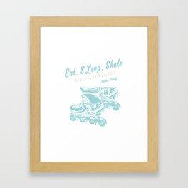 Eat, SLeep, Skate Rollerblades Skates Framed Art Print