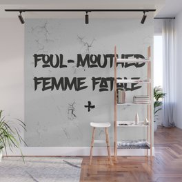 Foul-Mouthed Wall Mural