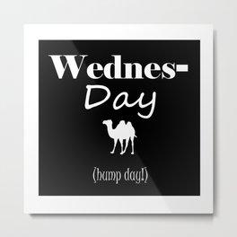 Wednesday Metal Print