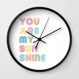 You Are My Sunshine Brightly Colored Kids Room Decor Wall Clock