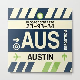 AUS Austin • Airport Code and Vintage Baggage Tag Design Metal Print