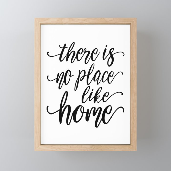 Home Sweet Home Wall Decor.Printable Wall Art There Is No Place Like Home Home Decor Wall Art Home Sign Home Sweet Home Hom Framed Mini Art Print By Alextypography