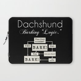 Barking is the Option Laptop Sleeve