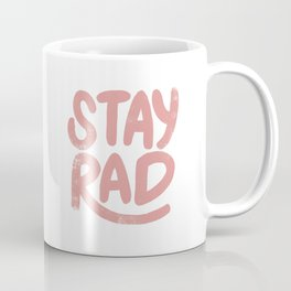 Stay Rad Vintage Pink Coffee Mug