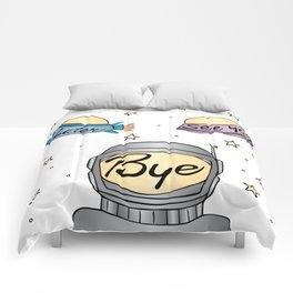 Later, See Ya, Bye Comforters