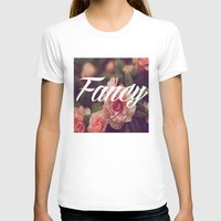 fancy T-shirts featuring Fancy by Aitana Yvette