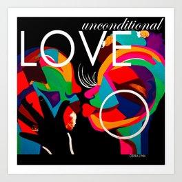 UNCONDITONAL LOVE Art Print