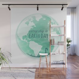 Every Day Is Earth Day - 04 Wall Mural