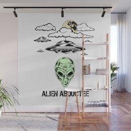 Alien Abductee Funny UFO Extraterrestrial Nerd Believer Wall Mural