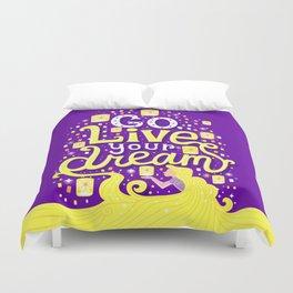 Live your dream Duvet Cover