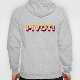 Pivot! Hoody