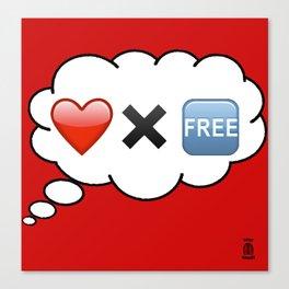Love Ain't Free Canvas Print