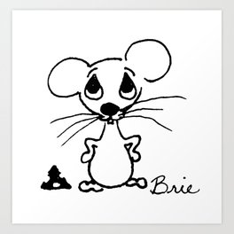 Brie The Baby Mouse Art Print