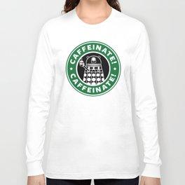 Dalek Caffeinate Long Sleeve T-shirt