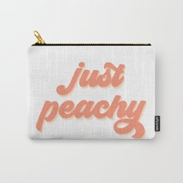 Just Peachy Retro Quote Carry-All Pouch