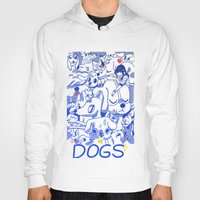 dogs Hoodies featuring Dogs✧ by Natali Koromoto