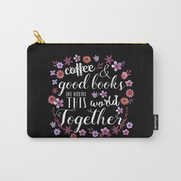 Good Coffee & Books Carry-All Pouch
